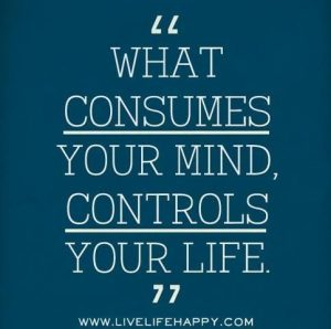 277489-what-consumes-your-mind-controls-your-life